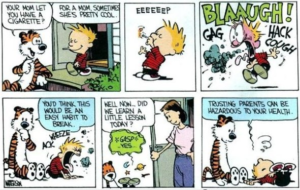 Calvin and Hobbes cartoon - smoking is bad for you